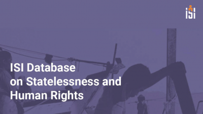 Permalink to:Introducing the New ISI Database on Statelessness and Human Rights
